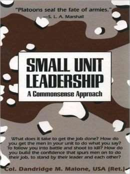 "Cover of ""Small Unit Leadership"""